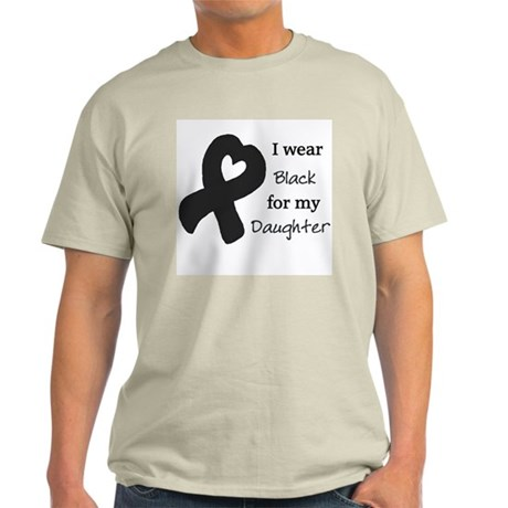 I WEAR BLACK for my Daughter Light T-Shirt