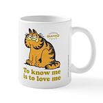 To Know Me Is To Love Me Mug