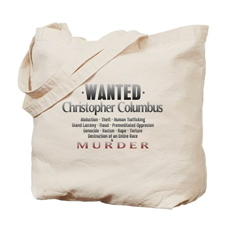 Wanted - Christopher Columbus Tote Bag