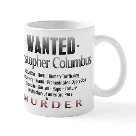 Wanted - Christopher Columbus Mug