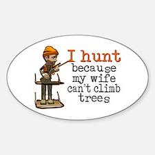 I Hunt - Climb Trees Decal