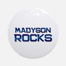 madyson rocks Ornament (Round)