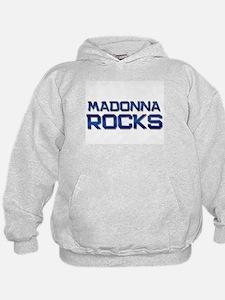 madonna rocks Hoodie