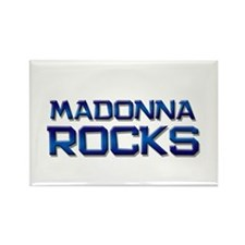madonna rocks Rectangle Magnet (10 pack)