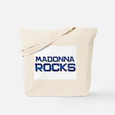 madonna rocks Tote Bag
