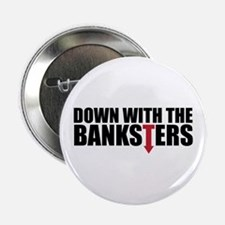 "Down with the Banksters 2.25"" Button"