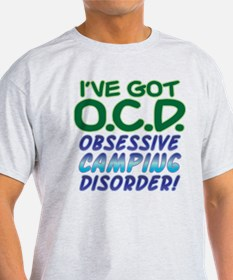 OBSESSIVE CAMPING DISORDER T-Shirt
