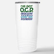 OBSESSIVE CAMPING DISORDER Travel Mug