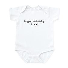 Happy Unbirthday Infant Bodysuit