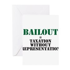 Bailout equals taxation witho Greeting Cards (Pk o