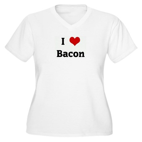 I Love Bacon Women's Plus Size V-Neck T-Shirt