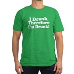 I Drank Therefore I'm Drunk Men's Fitted T-Shirt (