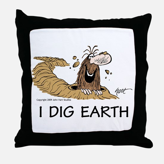 """""""I Dig Earth"""" Throw Pillow"""