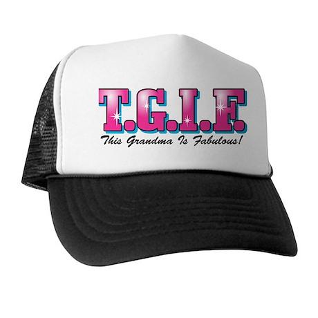 TGIF Fabulous Grandma Trucker Hat