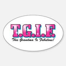 TGIF Fabulous Grandma Oval Decal
