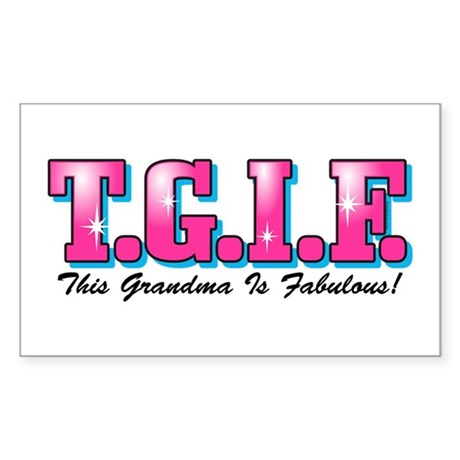 TGIF Fabulous Grandma Rectangle Sticker