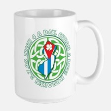 Irish 4 a Day, Cuban 4 Life Mug