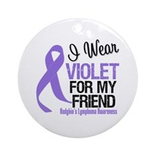 I Wear Violet For My Friend Ornament (Round)