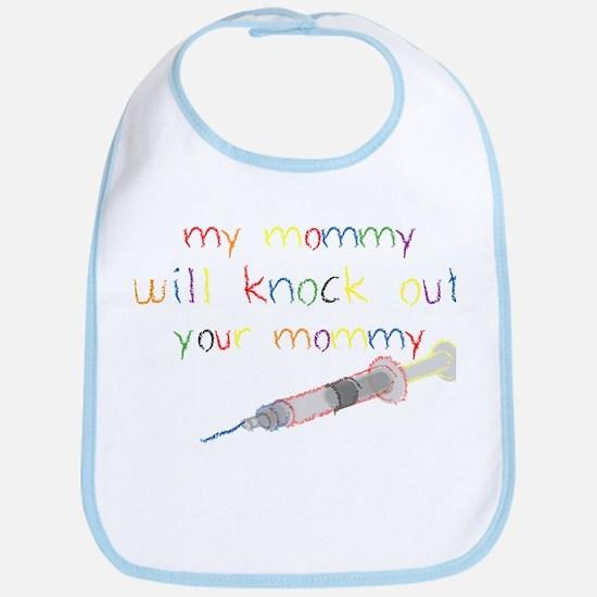 Knockout Mommy Bib