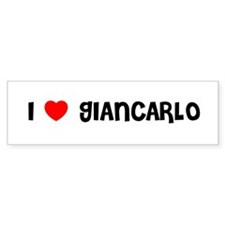I LOVE GIANCARLO Bumper Bumper Sticker