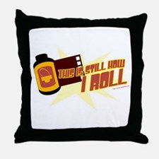 Film's How I roll Throw Pillow