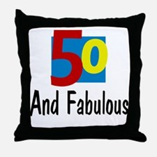 Fifty and Fabulous Throw Pillow