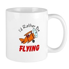I'd Rather Be Flying Small Mug