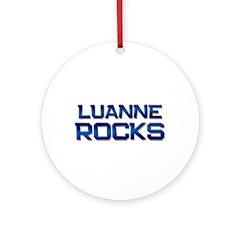luanne rocks Ornament (Round)