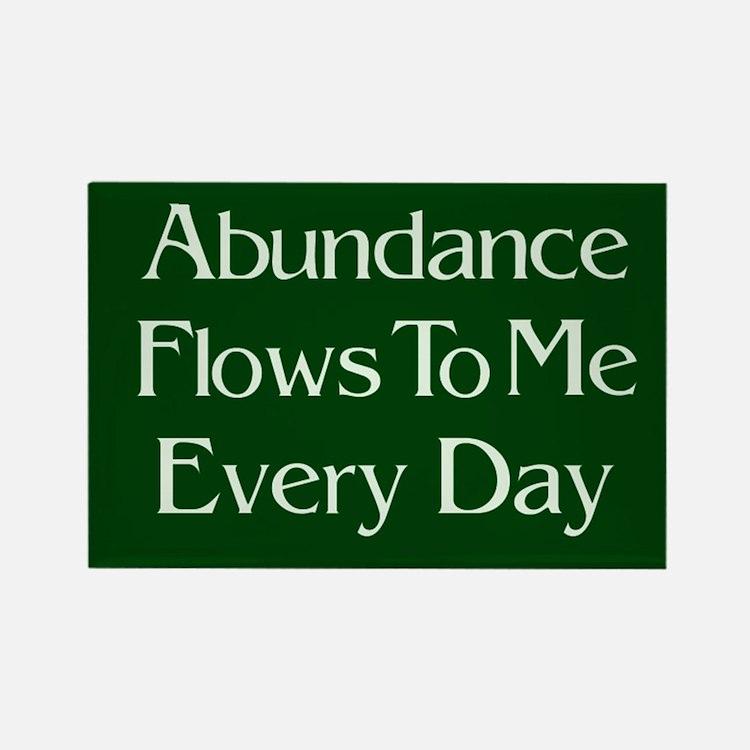 Abundance Flows to Me Every Day