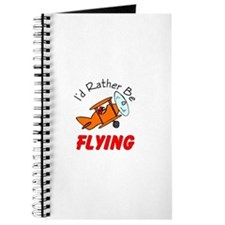 I'd Rather Be Flying Journal