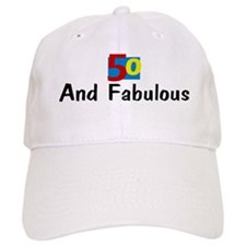 Fifty and Fabulous Cap
