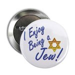"""I Enjoy Being a Jew 2.25"""" Button (10 pack)"""