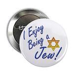 I Enjoy Being a Jew Button