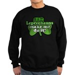 Leprechauns Make Me Do It Sha Sweatshirt (dark)
