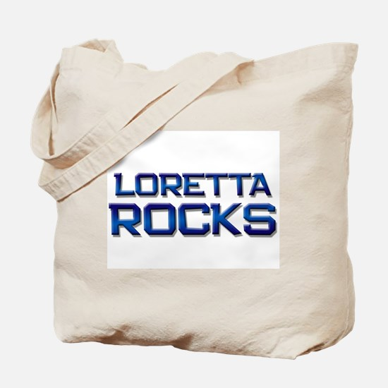 loretta rocks Tote Bag