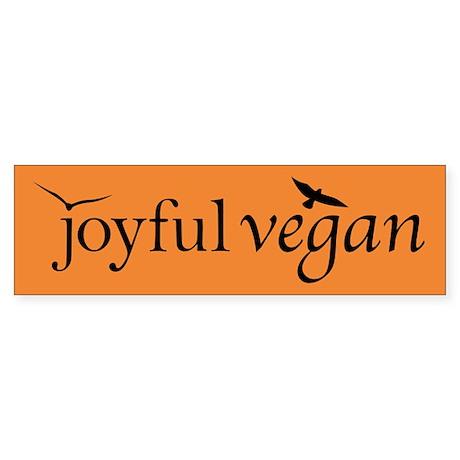 Joyful Vegan Bumper Sticker