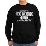 Be Mine University Sweatshirt (dark)