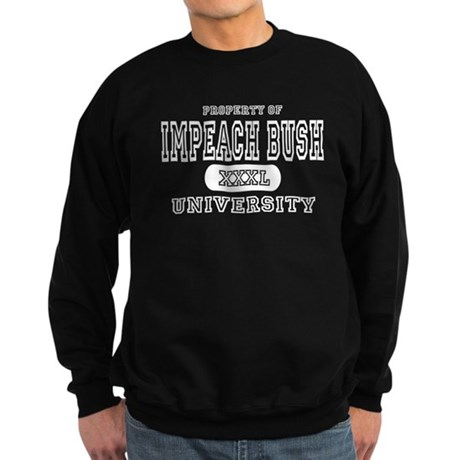 Impeach Bush University Sweatshirt (dark)