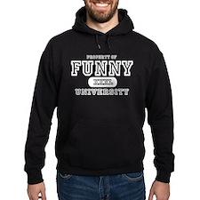 Funny University Property Hoodie