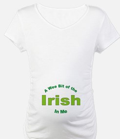 Wee Bit of the Irish In Me! Shirt