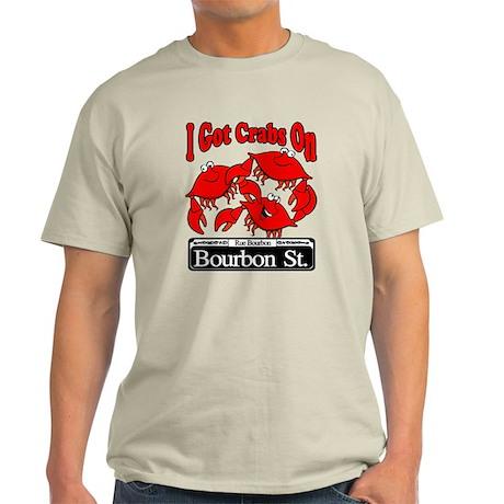 I Got Crabs On Bourbon St. Light T-Shirt