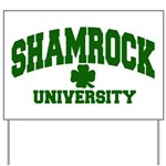 Shamrock University Yard Sign