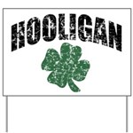 Hooligan Distressed Yard Sign