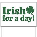 Irish for a Day Yard Sign