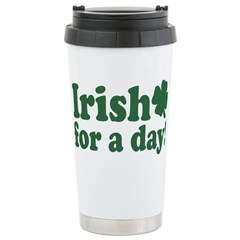 Irish for a Day Stainless Steel Travel Mug