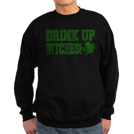 Drink Up Bitches Distressed Sweatshirt (dark)
