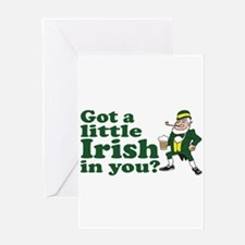 Got a little Irish in you? Greeting Card
