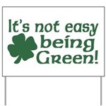 It's not easy being Green Yard Sign
