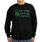 It's not easy being Green Sweatshirt (dark)