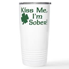 Kiss Me I'm Sober Travel Mug